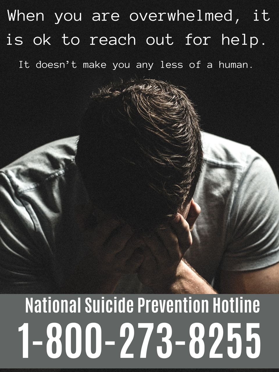 When you are overwhelmed, it is ok to reach out for help. It doesn't make you any less of a human. National Suicide Prevention Hotline is 1-800-273-8255